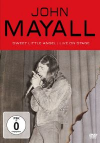 Cover John Mayall - Sweet Little Angel | Live On Stage [DVD]
